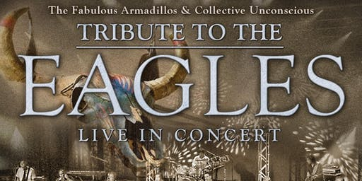 FABULOUS ARMADILLOS TAKIN' IT TO THE LIMIT: EAGLES TRIBUTE (No Guest Band)