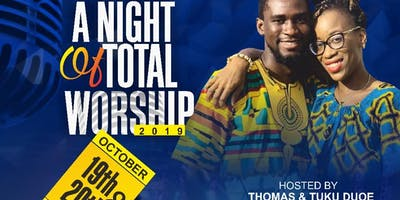 A NIGHT OF TOTAL WORSHIP 2019