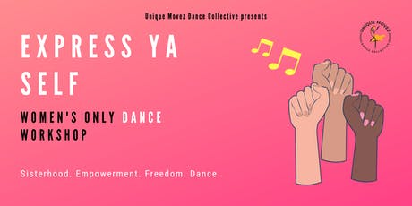 EXPRESS YA SELF: Women's only dance workshop tickets