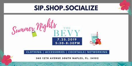 Sip.Shop.Socialize Bevy Summer Nights tickets