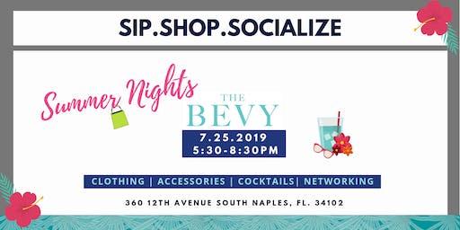 Sip.Shop.Socialize Bevy Summer Nights