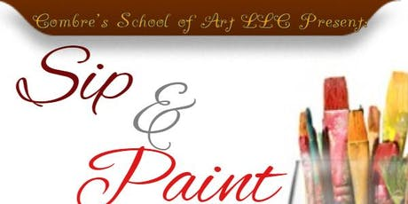 Sip and Paint with Combre's School of Art LLC tickets