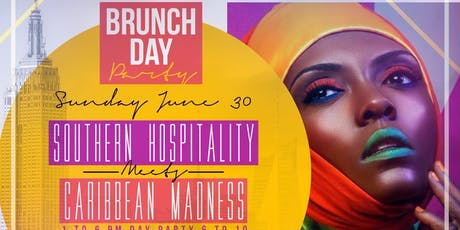 Brunch & Day Party Southern Hospitality meets Caribbean Madness tickets
