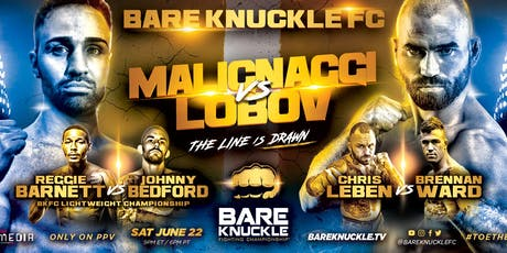 Bare Knuckle Fighting Championship 6: Malignaggi vs. Lobov tickets