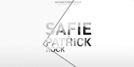 Safie + Patrick Rock @ Bar Robo tickets