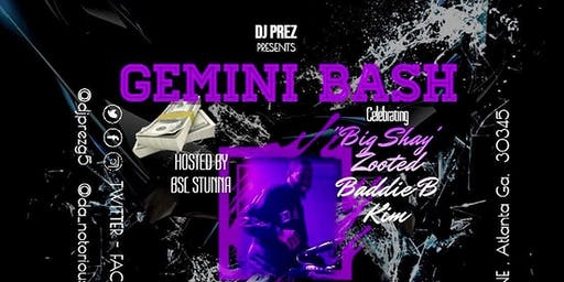 THE EMPIRE ATL & DJ PREZ PRESENTS..THE GEMINI BASH!!