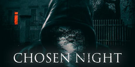 Chosen Night Premier tickets