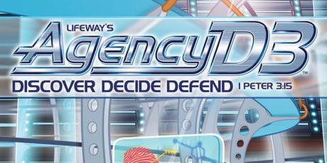 Agency D3 (Discover. Decide. Defend) ~ Vacation Bible School tickets