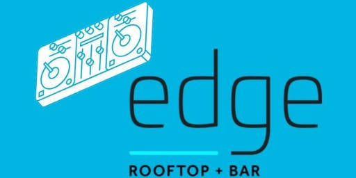 Saturday Night Happy Hour at Edge Rooftop + Bar