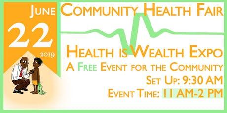 Community Heath Fair Health is Wealth Expo tickets
