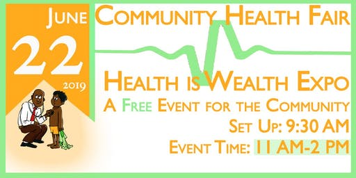 Community Heath Fair Health is Wealth Expo