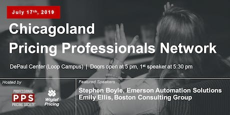 Chicagoland Pricing Professionals Network, July 2019 - Featuring Stephen Boyle of Emerson Automation Solutions tickets