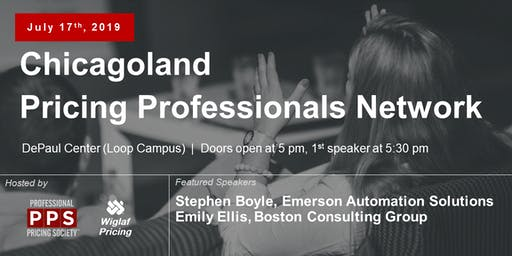 Chicagoland Pricing Professionals Network, July 2019 - Featuring Stephen Boyle of Emerson Automation Solutions