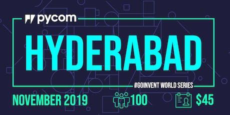 Hyderabad Pycom #GOINVENT World Series IoT Enterprise Workshop tickets