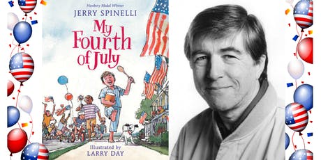 """Author Jerry Spinelli Book Signing for His New Children's Book """"My Fourth of July"""" tickets"""