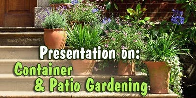 Container & Patio Gardening Presentation