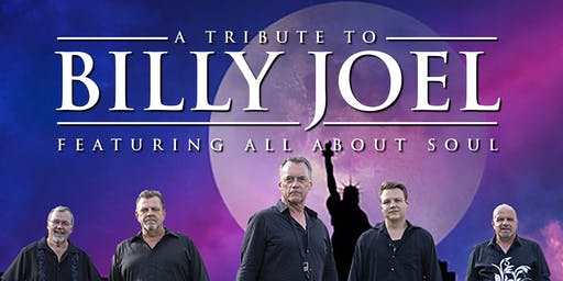 A Tribute to Billy Joel with All About Soul