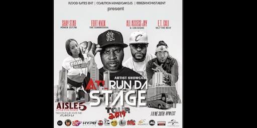 Atl Run Da Stage Tour