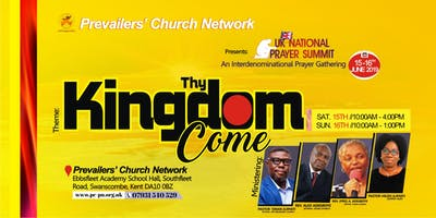"PCN  UK National Prayer Summit ""THY KINGDOM COME\"""