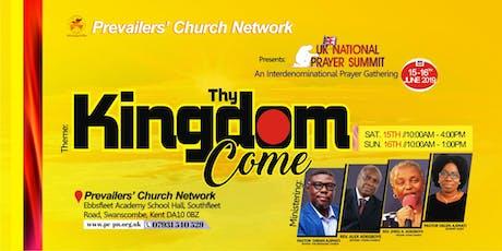 "PCN  UK National Prayer Summit ""THY KINGDOM COME""  tickets"