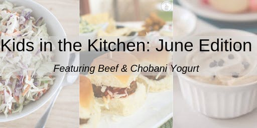 Kids in the Kitchen: June Edition