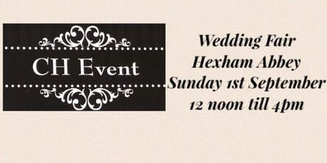 Wedding Fair Hexham Abbey tickets