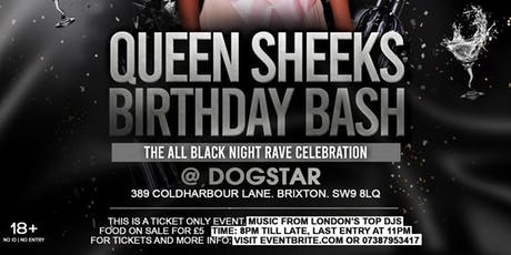 QUEEN SHEEKS BIRTHDAY BASH - The All Black Edition  tickets
