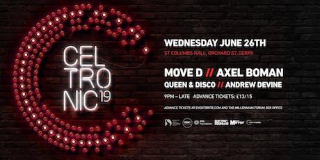 Celtronic 2019: Move D & Axel Boman tickets