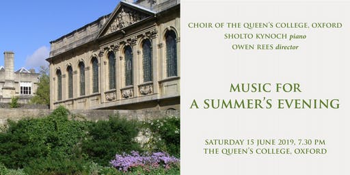 Music for a Summer's Evening - Choir of The Queen's College, Oxford