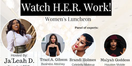 """Watch H.E.R. WORK!"" Women's luncheon"