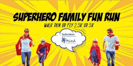 Superhero Family Fun Run #OxMind #SuperheroFamilyFunRun #MentalHealthAwareness tickets