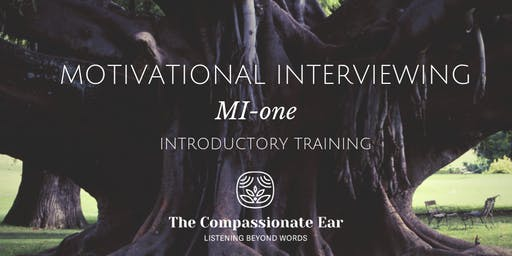 MOTIVATIONAL INTERVIEWING, MI-one Introductory Training