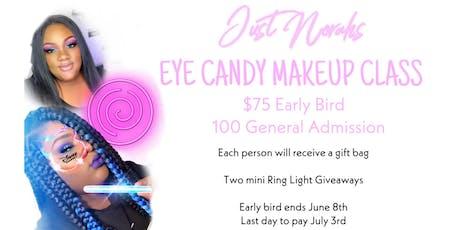 Just Norahs Eye Candy Makeup Class tickets