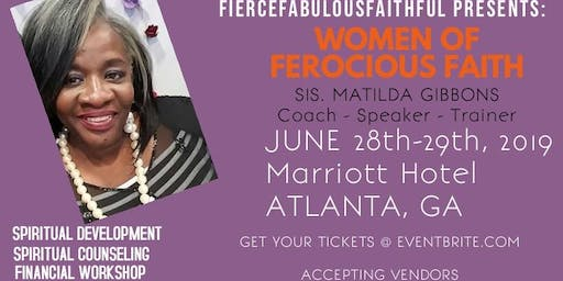 WOMEN OF FEROCIOUS FAITH 2-DAY WORKSHOP
