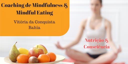 Coaching de Mindfulness e Mindful Eating em Vitória da Conquista
