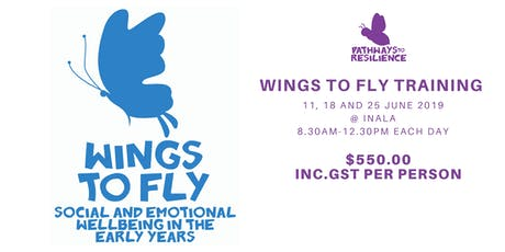 Wings to Fly Social and Emotional Wellbeing in the Early Years 0 - 5 Years (Brisbane) tickets