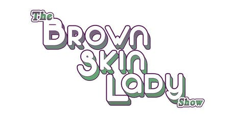 The Brown Skin Lady Show™: After Dark Yacht Party tickets