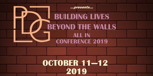 "ALL IN Conference 2019 - ""Building Lives Beyond the Walls"" (#BLBW)"