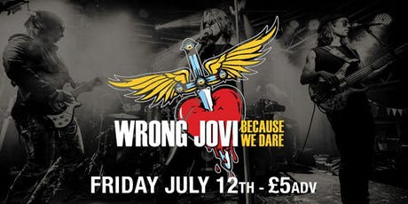 Wrong Jovi - Because We Dare  tickets