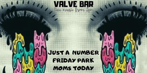 Just A Number + Friday Park + Moms Today