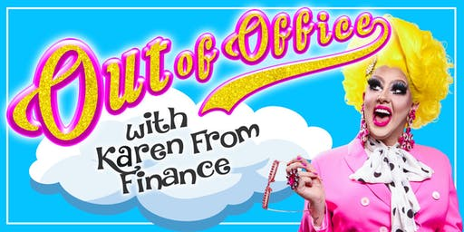 Karen From Finance - Out of Office (Late Show)