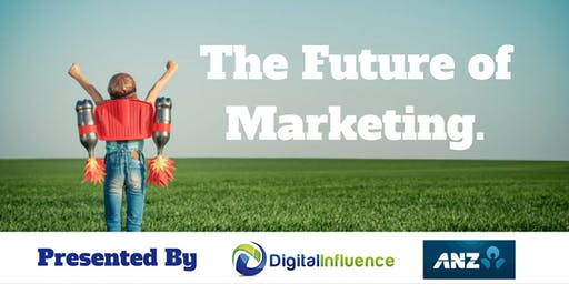 The Future of Marketing -  What You Need To Know To Make Sales Tomorrow!