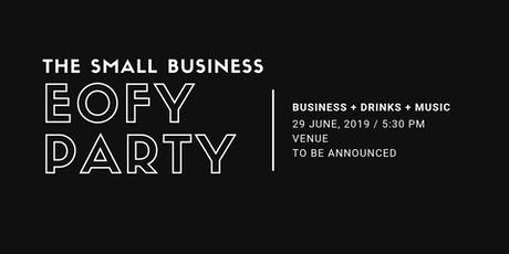 The Small Business EOFY Party tickets