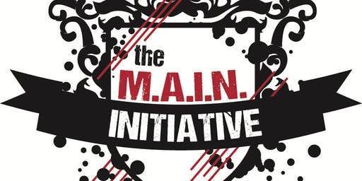 """The M.A.I.N. Initiative presents """"U Good, Bro?!"""" June Convening: """"Fathers, Fatherhood & The Cycle of Fatherlessness"""""""