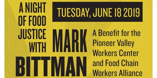 A Night of Food Justice with Mark Bittman: A Benefit for PVWC