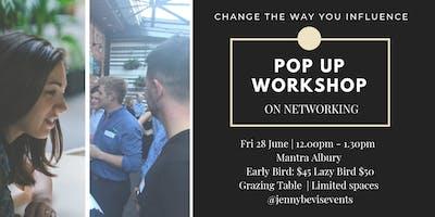 Pop Up Workshop   On Networking
