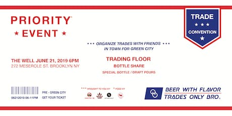 The Beer Trade Convention by Trades Only Bro + Beer With Flavor + Other Half tickets