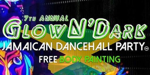 7th ANNUAL GLOW N THE DARK JAMAICAN DANCEHALL PARTY
