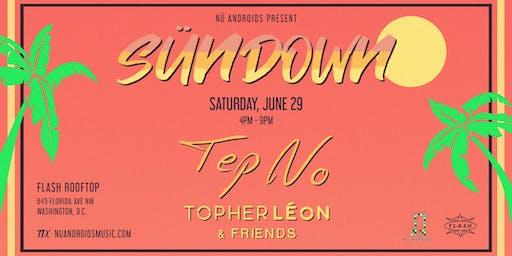 SünDown: Tep No w/ Topher Leon & Friends at Flash Rooftop (21+)
