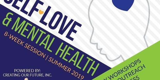 Self Love & Mental Health 8 wk Summer Session
